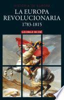 La Europa revolucionaria. 1783-1815
