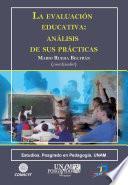 La evaluación educativa: análisis de sus prácticas