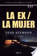 La ex / La mujer (versión latinoamericana)