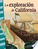 La exploracion de California (Exploration of California)