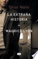 La extraña historia de Maurice Lyon