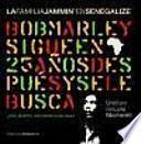 La familia Jammin' en Senegalize : Bob Marley sigue en África 25 años después y se le sigue buscando