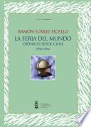 La feria del mundo: crónicas desde Chile (1942-1956)