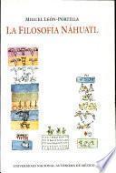La filosofía náhuatl estudiada en sus fuentes, con un nuevo apéndice