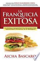 La Franquicia Exitosa