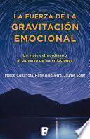 La fuerza de la gravitación emocional