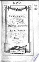 La Galatea de Miguel de Cervantes Saavedra