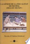La gènesi de la fiscalitat municipal (segles XII-XIV)