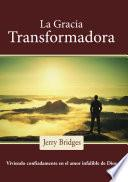 La gracia transformadora