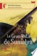La Gran Rata de Sumatra (Giant Rat of Sumatra)