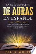 La Guía Completa de Auras en Español