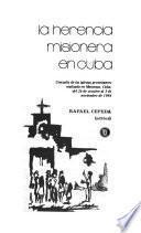 La Herencia misionera en Cuba