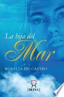La Hija Del Mar - Rosalia de Castro