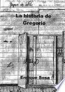 La historia de Gregorio