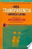 La hora de la transparencia en América Latina
