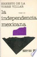 La independencia mexicana