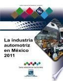 La industria automotriz en México 2011