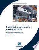 La industria automotriz en México 2014