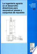 La ingenieria agraria en el desarrollo: directrices para reconstruir piezas y conjuntos de repuesto