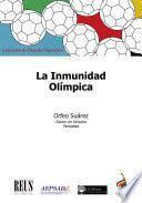 La inmunidad olímpica