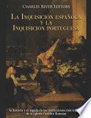 La Inquisición española y la Inquisición portuguesa