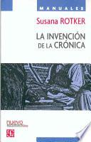 La invención de la crónica