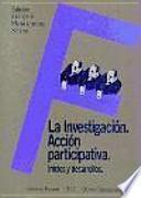 La investigación-acción participativa