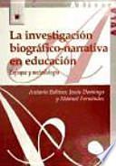 La investigación biográfico-narrativa en educación