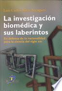 La investigación biomédica y sus laberintos