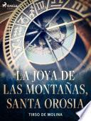 La joya de las montañas, Santa Orosia