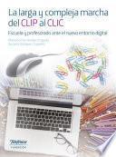 La larga y compleja marcha del CLIP al CLIC
