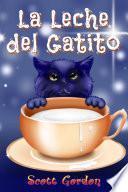 La Leche del Gatito