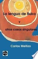 La lengua de Buka y otros casos singulares