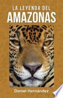 La Leyenda del Amazonas