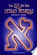 La Luz de las Letras Hebreas