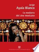 La madurez del cine mexicano