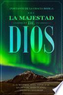 LA MAJESTAD DE DIOS