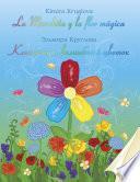 La Manchita y la Flor mágica