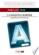 La máquina border. Cuadernos de decoloniaje