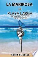La Mariposa de Playa Larga