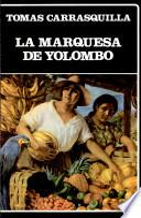La marquesa de Yolombó