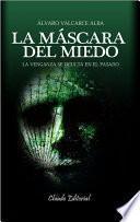La máscara del miedo