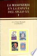 La masonería en la España del siglo XX