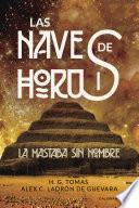 La Mastaba sin nombre (Las naves de Horus 1)