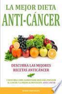 La Mejor Dieta Anti-Cancer