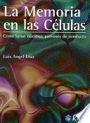 La Memoria en las Celulas