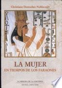 La Mujer en tiempos de los faraones