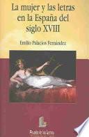 La mujer y las letras en la España del siglo XVIII
