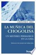 La muñeca del Chogolisa: un misterio permanece