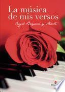 La música de mis versos